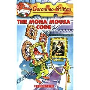 The Mona Mousa Code: 15 (Geronimo Stilton)
