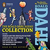 The Roald Dahl Audio Collection: Includes Charlie and the Chocolate Factory, James & the Giant Peach, Fantastic Mr. Fox, The Enormous Crocodile & The Magic Finger [Audiobook] [CD]