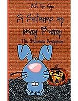 Si Satanas Ay Isang Bunny: The Halloween Conspiracy