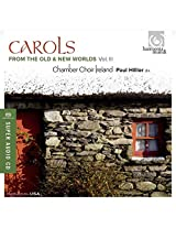 Carols from The Old and New Worlds Vol. 3