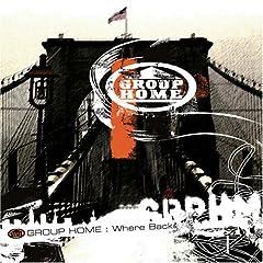 【クリックで詳細表示】GROUP HOME : Where Back - 音楽