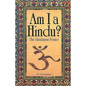 Am I a Hindu the Hinduism Primer New Edi