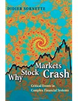 Why Stock Markets Crash - Critical Events in Complex Financial Systems