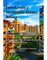 Enseñando y vendiendo bienes raíces / Teaching and selling real estate