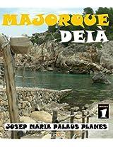 MAJORQUE: DEIÀ (French Edition)