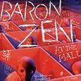 Baron Zen Theme [Explicit] Baron Zen (2006/3/7)