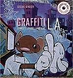 Graffiti L.A.: Street Styles and Art [ハードカバー]