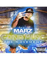 2008 - MARZ Presents: Grind Music The Movement V2.0