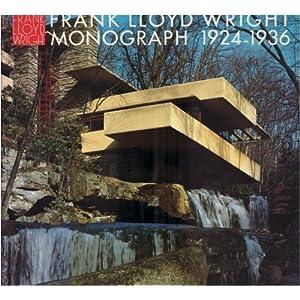 フランク・ロイド・ライト全集 (第5巻) Frank Lloyd Wright Monograph 1924-1936