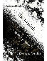 The 14 Gáttir Og Enda Veraldar: Extended Version