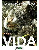 VIDA [2] [CAT] (Catalan Edition)