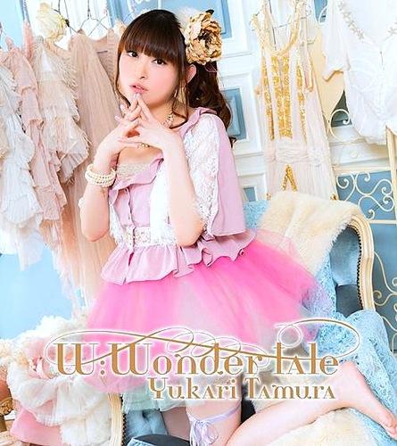 Yukari Tamura 田村ゆかり – W:Wonder Tale (FLAC)