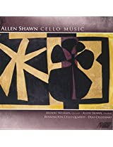 Allen Shawn: Cello Music