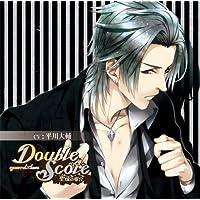Double Score ~quarrel×love~ 聖夜の場合出演声優情報