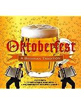 Oktoberfest - A Bavarian Tradition