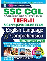 SSC CGL TIER - II & CAPFs (CPO) Online Exam English Language & Comprehension Objective Type including Solved Papers - 1766