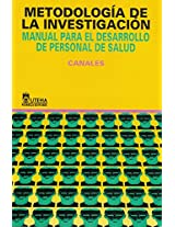 Metodologia de la investigacion/ Methodology of Investigation: Manual Para El Desarrollo De Personal De Salud / Manual for the Development of Health Personnel
