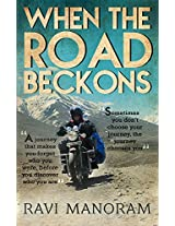 When The Road Beckons (First Edition, 2015)