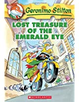 Lost Treasure of the Emerald Eye: 01 (Geronimo Stilton - 1)