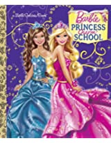 Princess Charm School (Barbie) (Little Golden Book)
