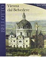 Bellotto: Vienna Dal Belvedere