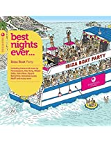 Best Nights Ever - Ibiza Boat Party