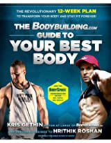 The Bodybuilding.com Guide to Your Best Body Kris Gethin