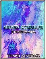 Miehen kylkiluu (Jotuni Maria Series) (Finnish Edition)