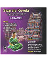 Swarala Kovela Karaoke - Audio CD