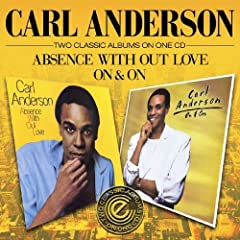 Absence Without Love/On & On