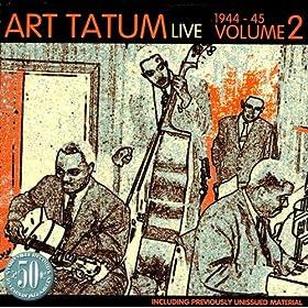 ♪Live 1944-45 Vol. 2/Art Tatum | 形式: MP3 ダウンロード