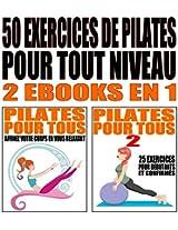 Apprenez le Pilates I & II - Plus de 50 exercices pour tout niveau