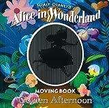 アリス イン ワンダーランド ムービングブック—Golden Afternoon