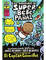 Las aventuras del superbebé pañal: (Spanish language edition of The Adventures of Super Diaper Baby) (Captain Underpants)