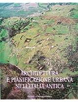 Architettura E Pianificazione Urbana Nell'italia Antica (Atlante Tematico Di Topografia Antica)