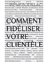 Comment Fidéliser votre clientèle (French Edition)