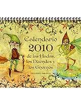 Calendario 2010 de las hadas, los duendes y gnomos/ 2010 Goblins, Gnomes and Fairies Calendar