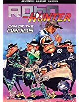 Robo-hunter: Day of the Droids (2000 Ad)