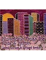 Laurel Zucker and Richard Savino-Nuyoricano Tango for flute and guitar