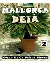 MALLORCA: DEIÀ [2] (Catalan Edition)