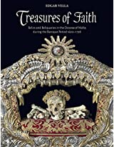 Treasures of Faith: Relics and Reliquaries in the Diocese of Malta During the Baroque Period,1600-1798