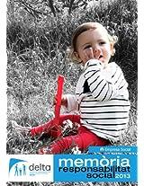 Memòria Responsabilitat Social 2013: DELTA Col.lectiu de Professionals del Desenvolupament Infantil sccl (Catalan Edition)