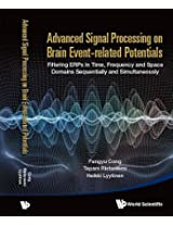 Advanced Signal Processing on Event - Related Potentials (ERPS): Filtering ERPS in Time, Frequency