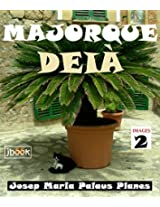 MAJORQUE: DEIÀ [2] (French Edition)