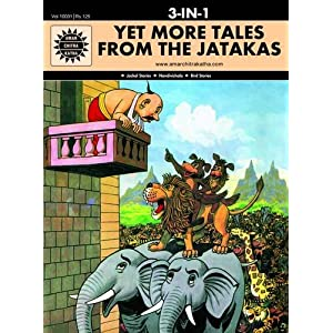 Yet More Tales from the Jatakas: 3 in 1 (Amar Chitra Katha)