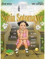 Sonia Sotomayor: A Judge Grows in the Bronx/La juez que creció en el Bronx