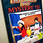FOR GIRLS 8+ YEARS : The Baby-Sitters Club-Mystery 21 by Ann M. Martin ( 5 / 5 RATING ON AMAZONCOM )