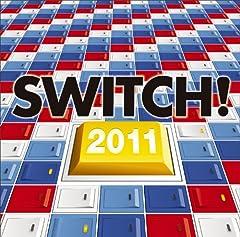 スイッチ!2011