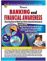 Banking and Financial Awareness: Useful for IBPS Banks PO/MT, IBPS Bank Clerk, SBI PO, SBI Clerk, Insurance and Other Competitive Exams