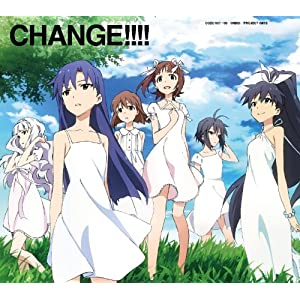 TVアニメ「アイドルマスター」 新オープニング・テーマ 「CHANGE!!!!」《DVD付初回限定盤》